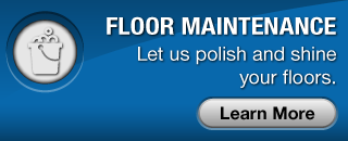 Floor Maintenance | Let us polish and shine your floors.